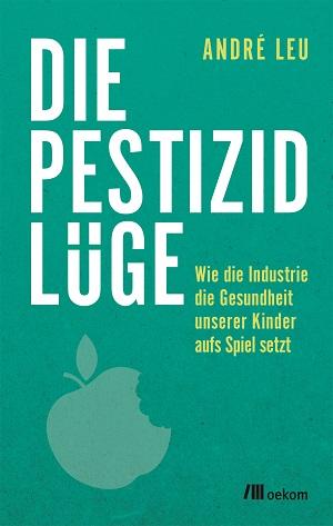 die_pestizid_luege_c_oekom